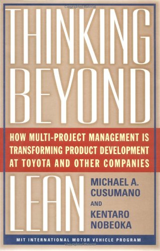 9780684849188: Thinking Beyond Lean: How Multi Project Management is Transforming Product Development at Toyota and O