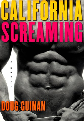 9780684849362: California Screaming: A Novel