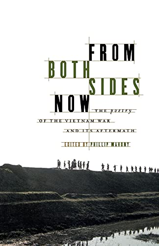 9780684849478: From Both Sides Now: The Poetry of the Vietnam War and Its Aftermath