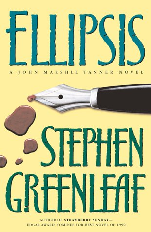 Ellipsis: A John Marshall Tanner Novel: Greenleaf, Stephen