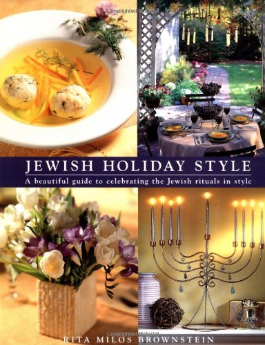 Jewish Holiday Style: Brownstein, Rita Milos