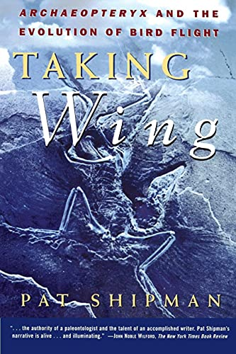9780684849652: Taking Wing: Archaeopteryx and the Evolution of Bird Flight