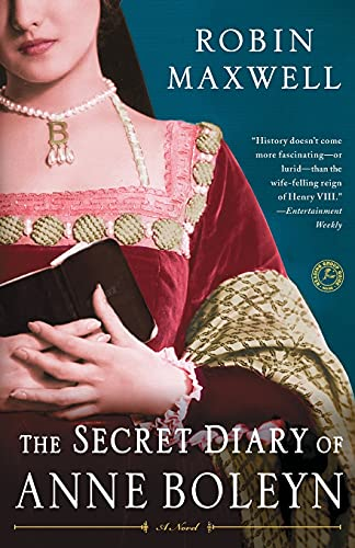 The Secret Diary of Anne Boleyn: Maxwell, Robin