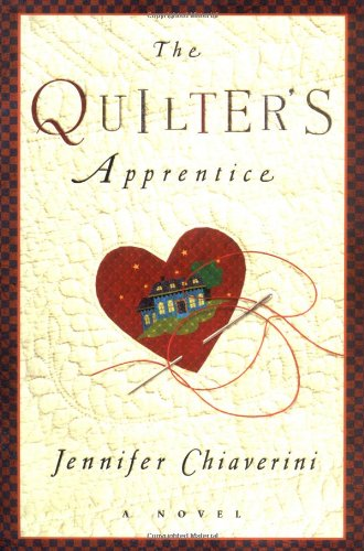 The Quilter's Apprentice: Chiaverini, Jennifer