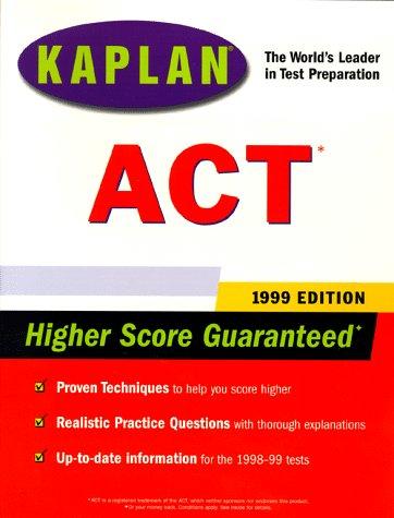 KAPLAN ACT 1999 (Annual): Kaplan,; Centers, Kaplan Educational
