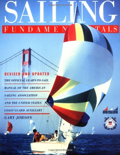 9780684849942: Sailing Fundamentals: The Official Learn-To-Sail Manual of the American Sailing Association and the United States Coast Guard Auxiliary