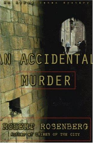 An Accidental Murder: An Avram Cohen Mystery: Rosenberg, Robert