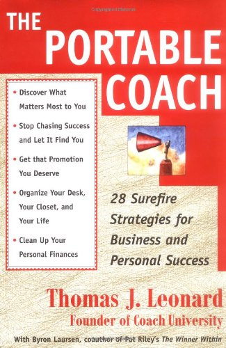 9780684850412: The Portable Coach: 28 Sure-fire Strategies for Business and Personal Success