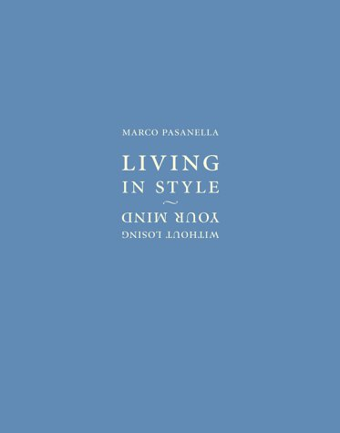 Living In Style Without Losing Your Mind: Pasanella, Marco