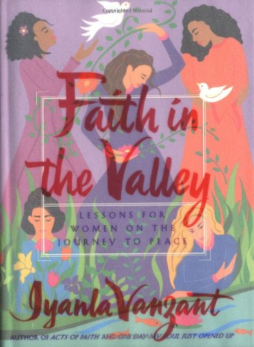 9780684850481: Faith in the Valley: Lessons for Women on the Journey to Peace