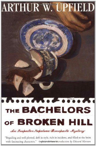 9780684850580: The Bachelors of Broken Hill: An Inspector Napoleon Bonaparte Mystery
