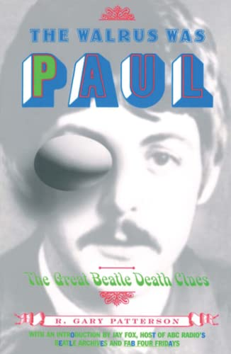 9780684850627: The Walrus Was Paul: The Great Beatle Death Clues
