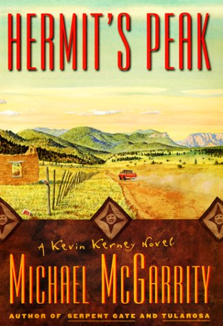 Hermit's Peak ***SIGNED***: Michael McGarrity