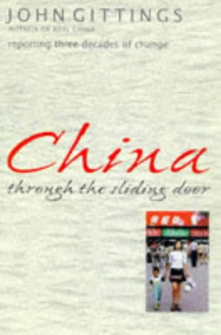 China Through the Sliding Door: Gittings, John