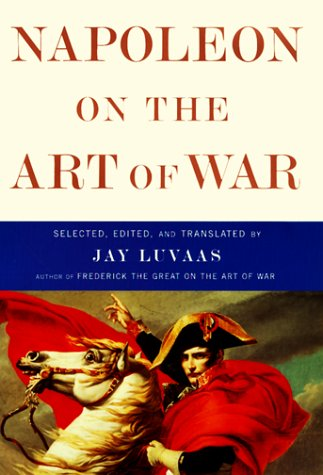 9780684851853: Napoleon on the Art of War