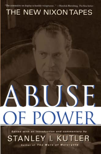 9780684851877: Abuse of Power: The New Nixon Tapes