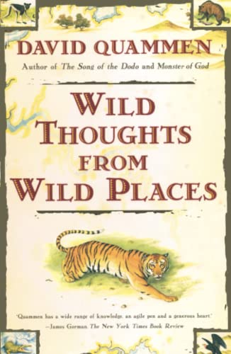 Wild Thoughts from Wild Places: David Quammen