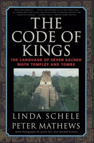 9780684852096: The Code of Kings: The Language of Seven Sacred Maya Temples and Tombs