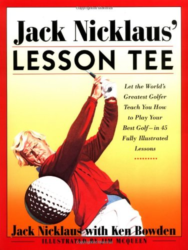 9780684852126: Jack Nicklaus' Lesson Tee