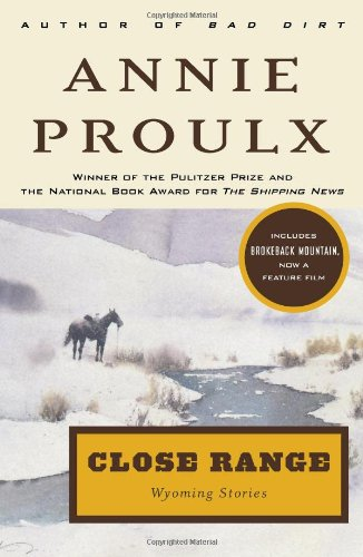 9780684852218: Close Range: Wyoming Stories