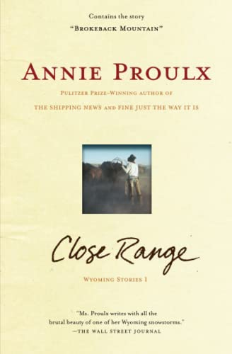 9780684852225: Close Range: Wyoming Stories