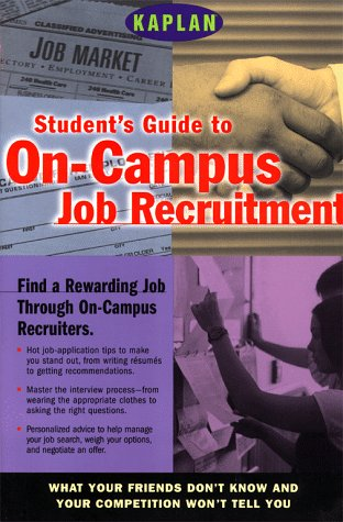 9780684852386: Kaplan Student's Guide to on-Campus Job Recruitment