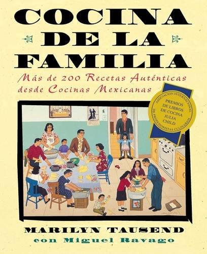 9780684852591: Cocina de la Familia: Mas de 200 Recetas Autenticas de Las Cocinas Caseras Mexico-Americanas