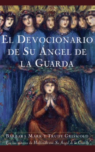 9780684852607: El Devocionario de Su Angel de La Guarda (Angelspeake Book of Prayer and Healing