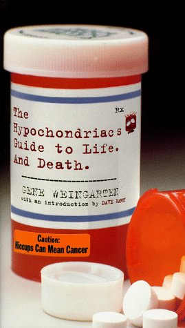 9780684852805: The Hypochondriac's Guide to Life and Death