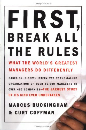 9780684852867: First, Break All the Rules: What the World's Greatest Managers Do Differently