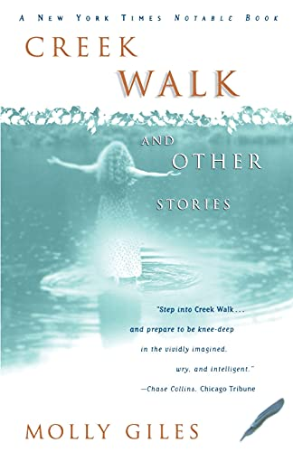 Creek Walk and Other Stories: Giles, Molly