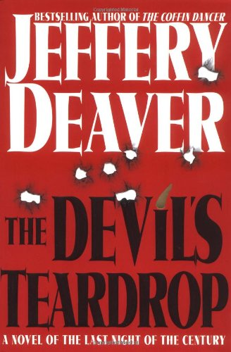 The Devil's Teardrop: A Novel of the Last Night of the Century (A Lincoln Rhyme Novel)