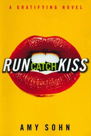 9780684853024: Run Catch Kiss: A Gratifying Novel