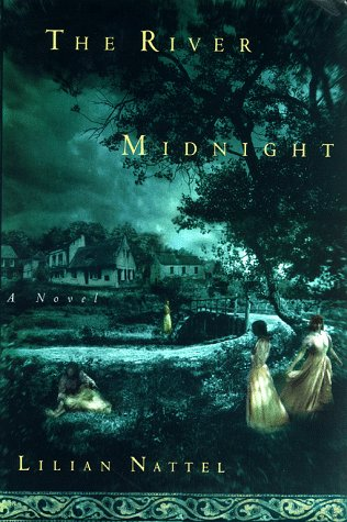 9780684853031: The River Midnight, A Novel