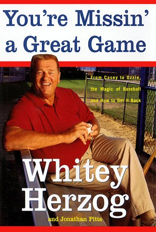 9780684853147: You're Missin' a Great Game: From Casey to Ozzie, the Magic of Baseball and How to Get It Back