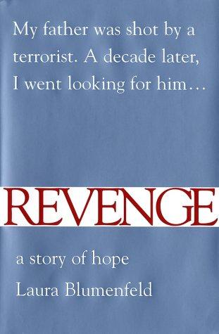 9780684853161: Revenge: A Story of Hope