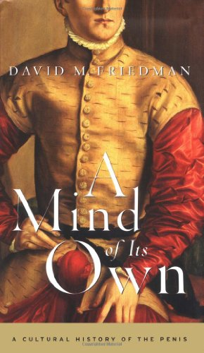 9780684853208: A Mind of Its Own: A Cultural History of the Penis