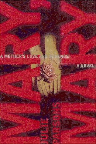 9780684853246: Mary, Mary: A Novel