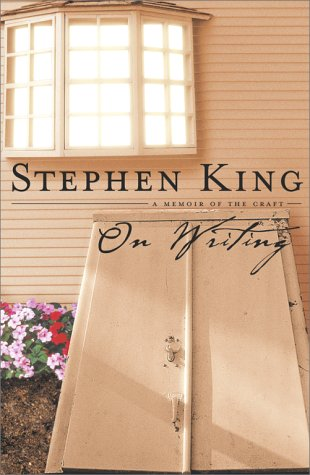 ON WRITING By STEPHEN KING a Memoir of the Craft