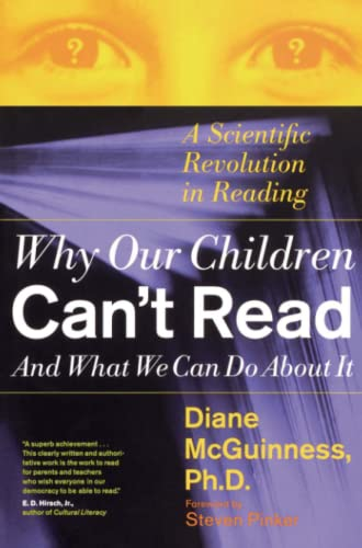 9780684853567: Why Our Children Can't Read and What We Can Do About It: A Scientific Revolution in Reading