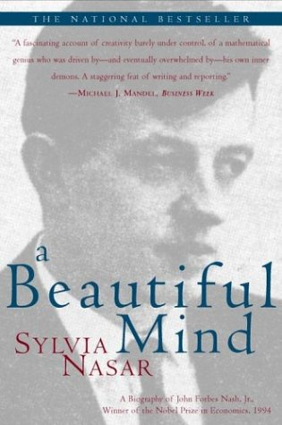 9780684853703: A Beautiful Mind: A Biography of John Forbes Nash, Jr., Winner of the Nobel Prize in Economics, 1994