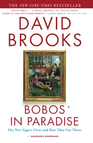 9780684853789: Bobos in Paradise: The New Upper Class and How They Got There
