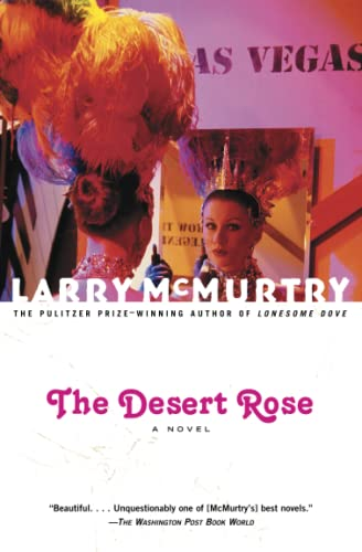 The Desert Rose: A Novel (0684853841) by Larry McMurtry