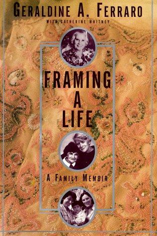 9780684854045: Framing a Life: A Family Memoir