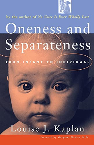 9780684854069: Oneness and Separateness: From Infant to Individual