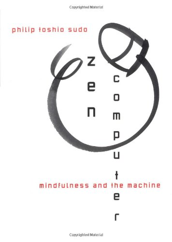 Zen Computer : Mindfulness and the Machine
