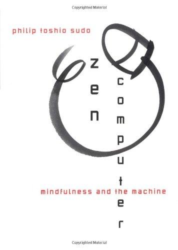 Zen Computer: Philip Toshio Sudo
