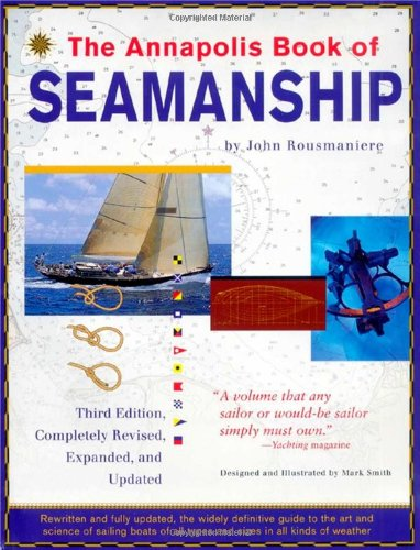 9780684854205: The Annapolis Book of Seamanship, 3rd Completely Revised, Expanded and Updated Edition