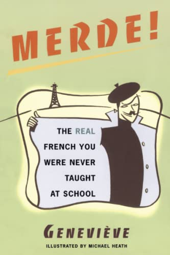 9780684854274: Merde!: The Real French You Were Never Taught at School (Sexy Slang Series)