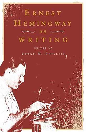 9780684854298: Ernest Hemingway on Writing